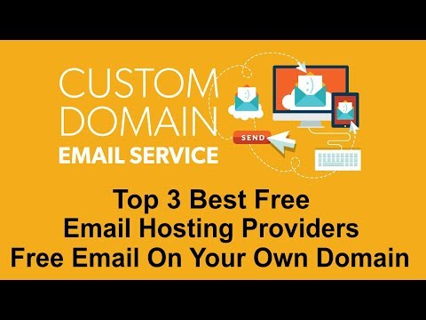 Top 3 Best Free Email Hosting Providers 2018 - Free Email For Your Domain
