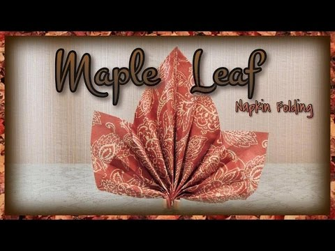 Maple Leaf Napkin Folding