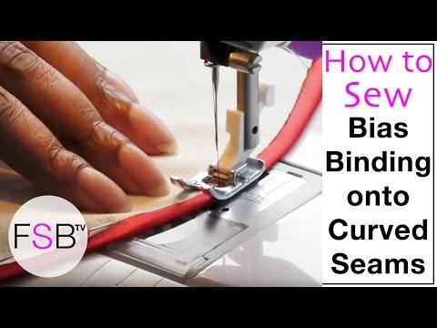 Sewing Bias Binding onto Curved Seams