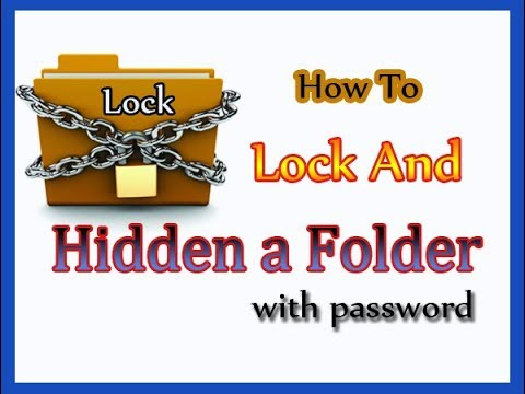 Folder Lock - How To Lock And Hidden  Folder With Password Without Any Software