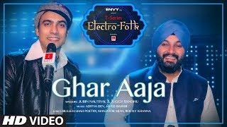 Ghar Aaja   Electro Folk  Lyric Video 2019   Jubin Nautiyal, Juggy Sandhu   T Series 2019 new song