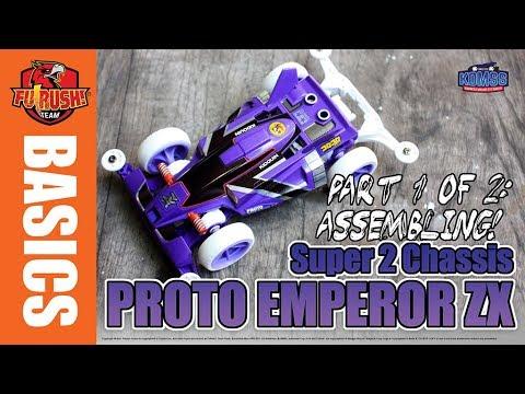 ミニ四駆 (1 of 2) Let's Build Proto Emperor ZX Premium (Super 2)