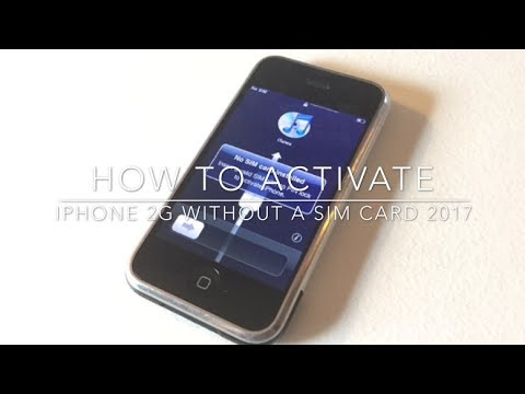 How To Activate The  iPhone 2G Without A Sim Card--2017