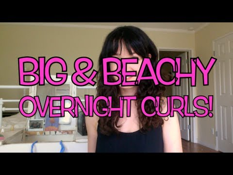 Get Big, Beachy Curls Overnight!  with Rag Rollers