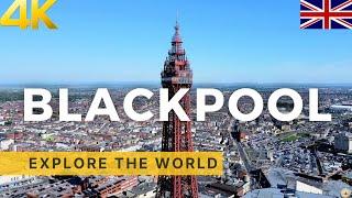 🇬🇧 BLACKPOOL Drone Footage | 4K HDR | England, UK