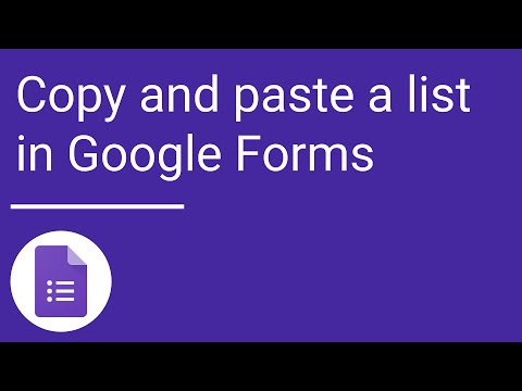 Copy and paste a list —Google Forms