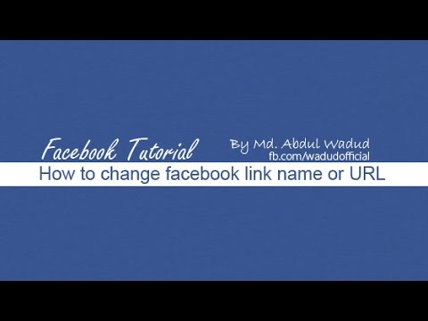 how to change facebook username or link name or URL