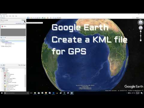 Google Earth How to Create a KML file for GPS