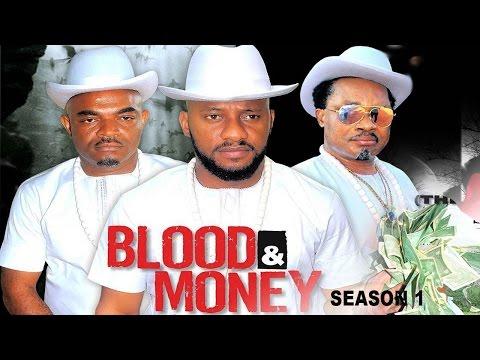 Blood & Money Season 1  - 2017 Latest Nigerian Nollywood Movie    Cover