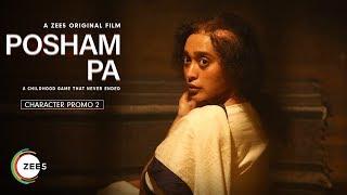 Sayani Gupta | Character Promo | Posham Pa | A ZEE5 Original Film | Streaming Now On ZEE5