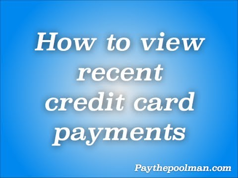How to quickly view recent credit card payments with Paythepoolman.com