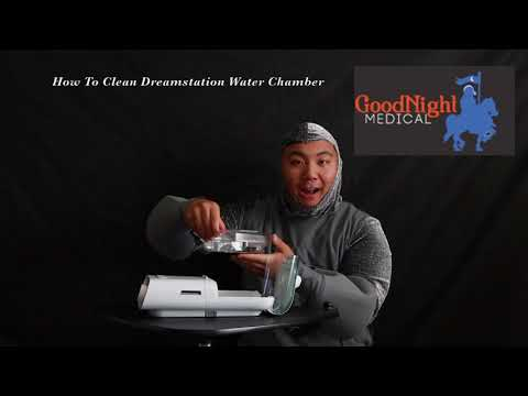 How to Clean Your Philips Dreamstation Water Chamber - GoodNight Medical