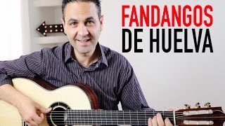 COMO TOCAR FANDANGOS DE HUELVA MUY FÁCIL (Jerónimo de Carmen TUTORIAL) Guitarraflamenca
