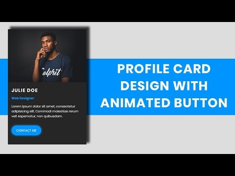 Profile Card Design with Animated Button | Animated button with html and css