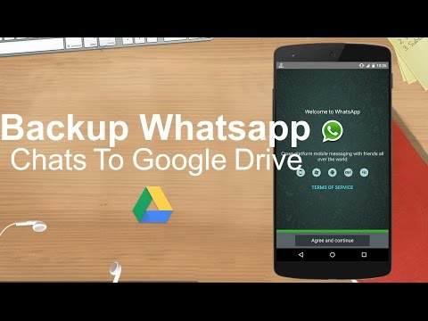 How To Backup Your WhatsApp Messages To Google Drive