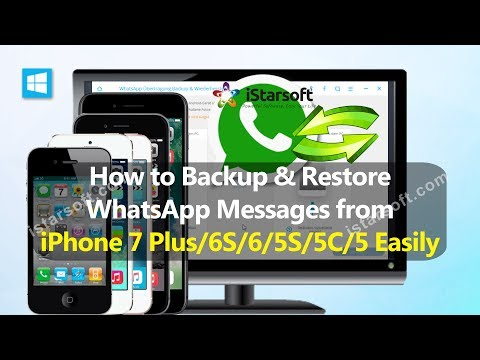 How to Backup & Restore WhatsApp Messages from iPhone 7 Plus/6S/6/5S/5C/5 Easily