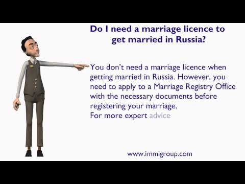 Do I need a marriage licence to get married in Russia?