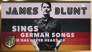 James Blunt sings German Songs he never heard of   Circus HalliGalli
