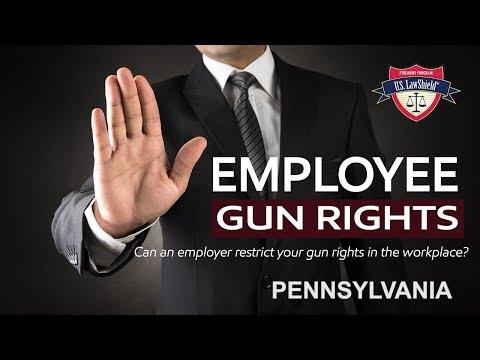 Employee Gun Rights   Pennsylvania