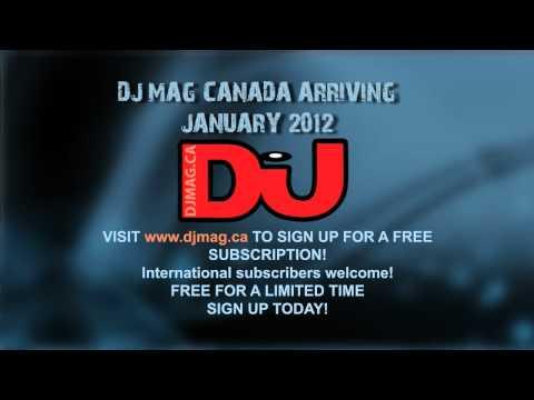 Announcing: DJ Mag Canada * FREE SUBSCRIPTION * Magazine * deadmau5
