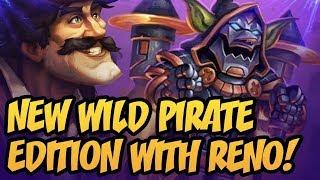 New Wild Pirate Edition With Reno! | Saviors of Uldum | Hearthstone