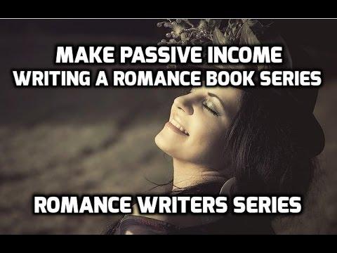 Romance Writing #5: Passive Income Writing a Romance Book Series