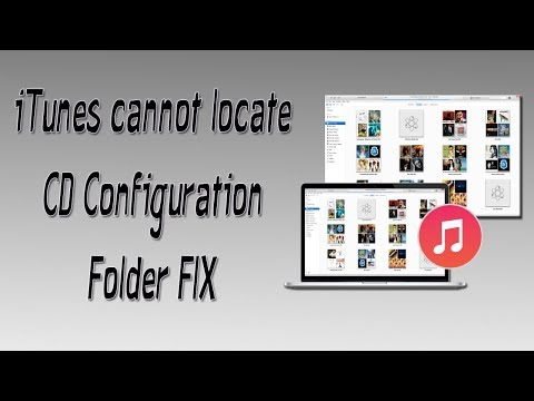iTunes Cannot Locate CD Configuration Folder QUICK FIX