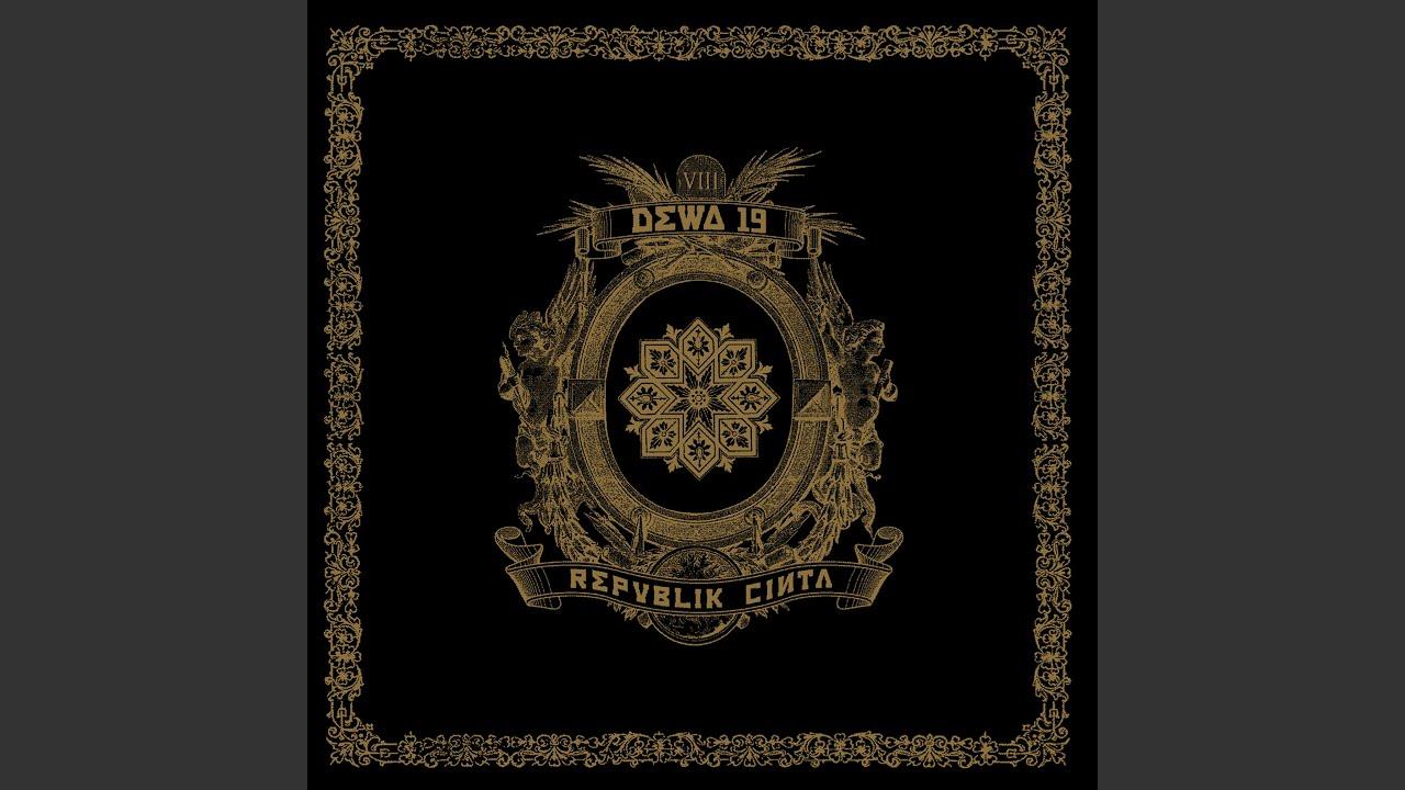 Download Dewa 19 - Laskar Cinta (Chapter One) MP3 Gratis