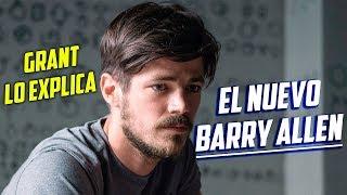 ¡EL NUEVO BARRY ALLEN EXPLICADO POR GRANT GUSTIN! - The Flash Temporada 4