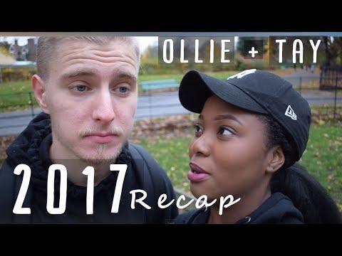 2017 RECAP - Ollie + Tay