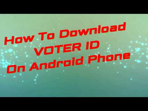 How To Download VOTER ID On Android Phone by My Research