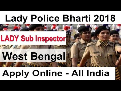 Lady Police Bharti 2018, Sub Inspector West Bengal Vacancy 2018, WBP Latest Govt Job 2018