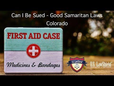 Can I Be Sued? - Good Samaritan Laws - Colorado