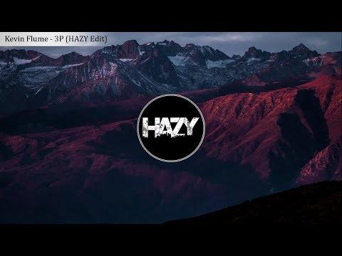 Kevin Flum - 3P (HAZY Edit)