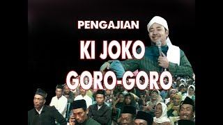 Download Pengajian JOKO GORO GORO Terbaru