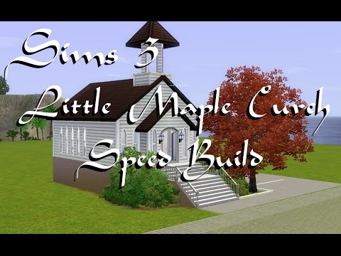 Sims 3: Little Maple Church~Speed Build