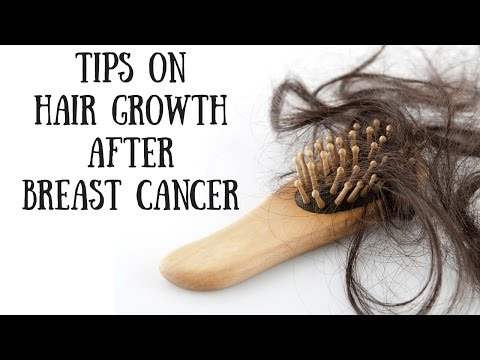 Tips on Hair Growth After Breast Cancer