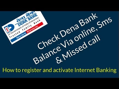 How to register Internet Banking & Check Dena Bank Balance Via online, Sms & Missed call