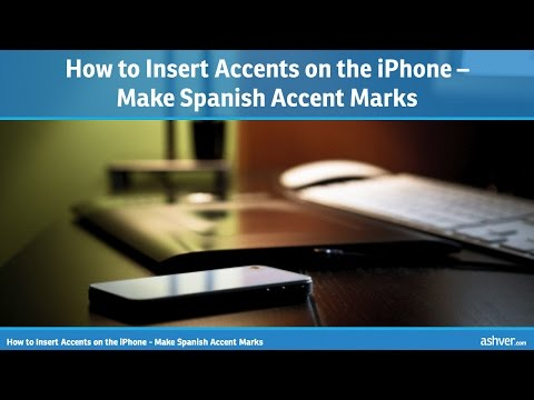 How to Insert Accents on the iPhone - Make Spanish Accent Marks