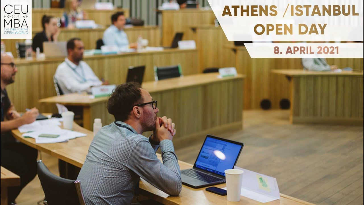 CEU Executive MBA: Athens / Istanbul Open Day – 8. April, 2021