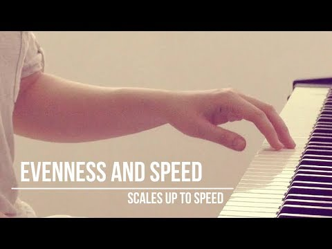 How to Bring Scales up to Speed - evenness and strength in fast scales - piano masterclass