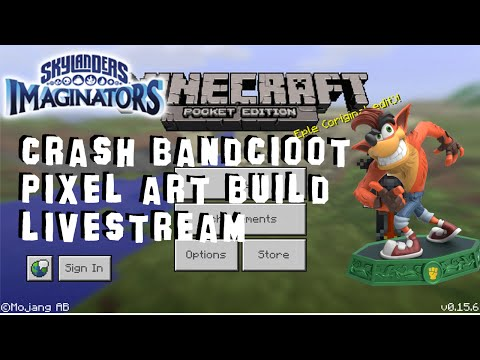 Skylanders Imaginators Crash Bandicoot - Livestream Pixel Art Build (Minecraft Pocket Edition)