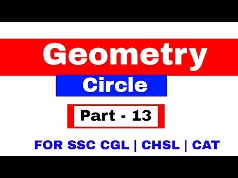 Geometry Circle Important Theorems For SSC CGL | CHSL | CAT Part -13