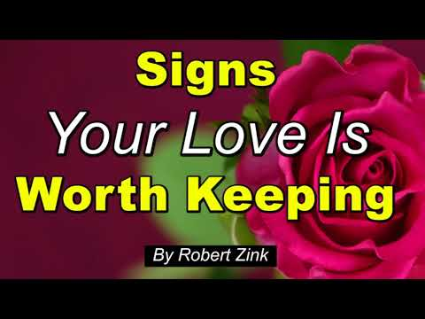 Signs Your Lover is Worth Keeping - Improve Your Relationship with the Law of Attraction