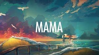 Jonas Blue – Mama (Lyrics) ft. William Singe