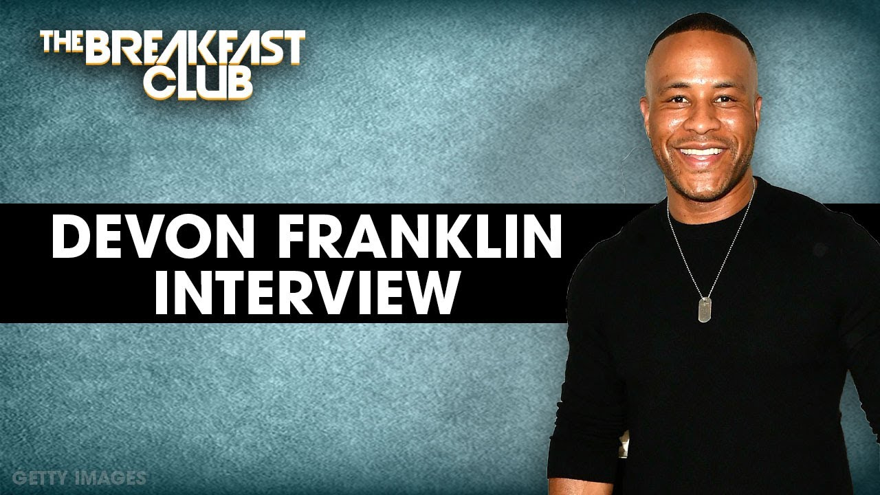 Devon Franklin Speaks On Humility In Relationships, Dangerous Expectations, Living Free + More