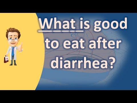 What is good to eat after diarrhea ? | Top and Best Health Channel