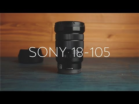 Sony 18-105 F4 Zoom Lens Review