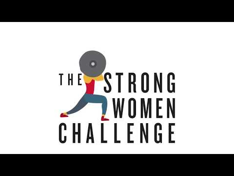 The Strong Women Challenge - Day 1