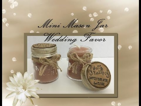 Dollar Tree's DIY Mini Mason Jar Candle!!! Makes for a GREAT Wedding Favor